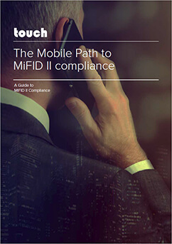 The Mobile Path to MiFID II Compliance